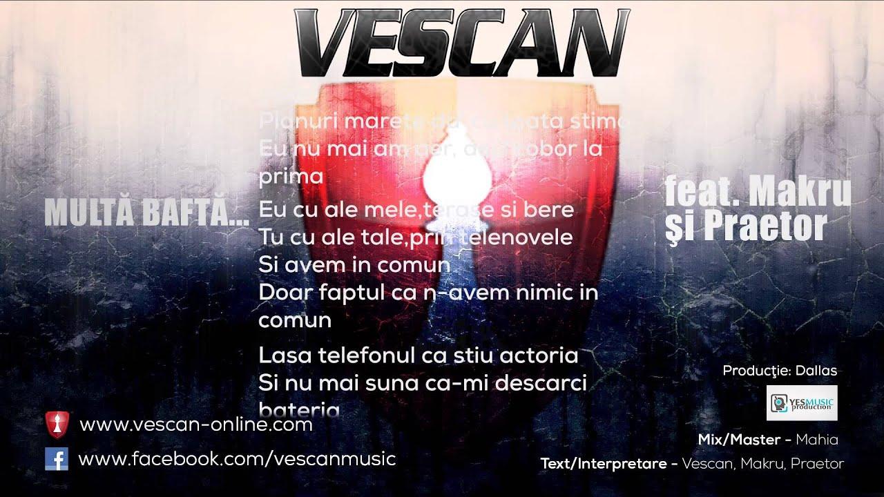 Vescan - Multa Bafta... (feat. Makru si Praetor) (Prod. de Dallas) (2013)