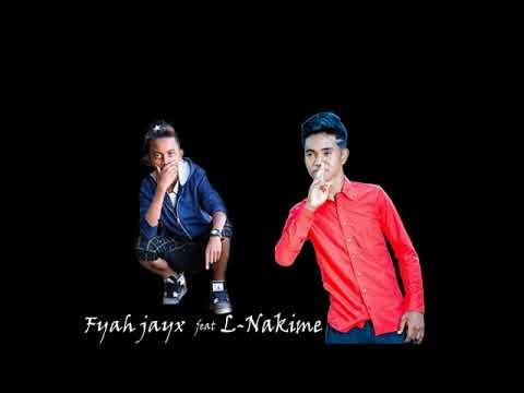 Nakime feat Fyah Jayx Ra zaza vavy (by rixlaine)