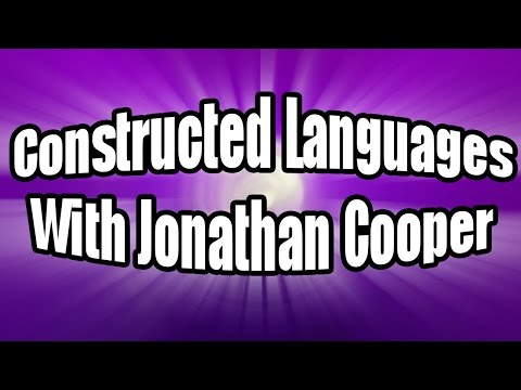 Constructed Languages With Jonathan Cooper