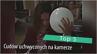 Top 5: Cudów uchwyconych na kamerze