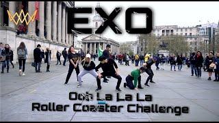 [KPOP IN PUBLIC] [ROLLERCOASTER CHALLENGE] EXO (엑소) - Ooh Lalala (닿은 순간) [UJJN] IN LONDON