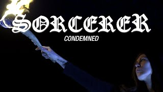 Sorcerer – Condemned (OFFICIAL VIDEO)
