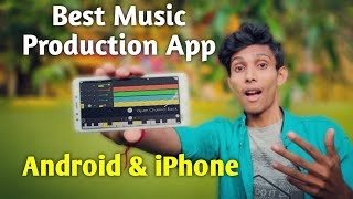 Best Music Production App for Android and iOS | Make Professional Beat,Track & Trans | Top Apps