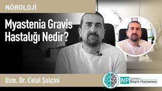 Myastenia Gravis Hastalığı Nedir?