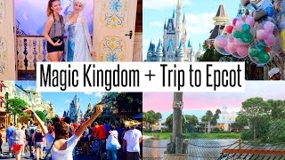 VLOG: First Day in Magic Kingdom +  Trip to Epcot!