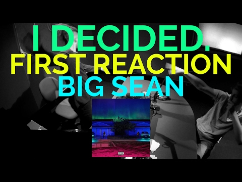 BIG SEAN - I DECIDED FIRST REACTION/REVIEW (JUNGLE BEATS RADIO)