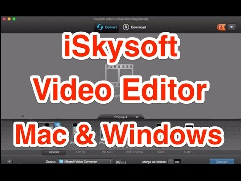 iSkysoft Video Editor for Mac and Windows Review
