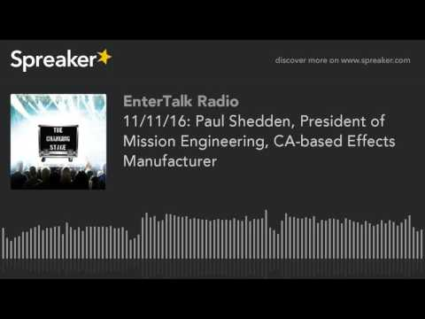 11/11/16: Paul Shedden, President of Mission Engineering, CA-based Effects Manufacturer