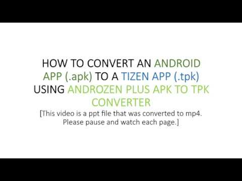 How to convert android app file to tizen app file using androzen plus apk  to tpk converter