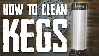 How To Clean a Keg