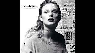 Taylor Swift - End Game ft. Ed Sheeran & Future (Male Version)