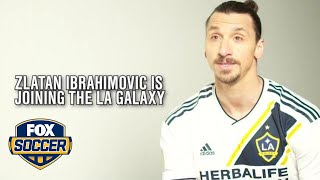 Zlatan Ibrahimovic signs for LA Galaxy | FOX SOCCER