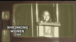 SHRINKING WOMEN, magic illusion - 1908