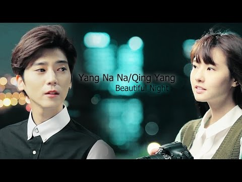 ►Yang Na Na/Qing Yang|| Beautiful Night [Spoilers thru ep 12]