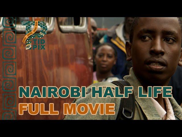 NAIROBI HALF LIFE | Full African Drama Movie in English | Kenyan Movie | TidPix