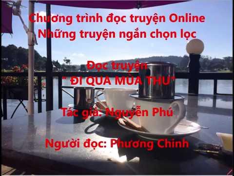 """Chương trình đọc truyện Online """" Những truyện ngắn chọn lọc"""" của Phương Chinh"""