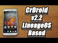 ROM CrDroid v2.2 Android 7.1.1 Nougat (LineageOS Based) - Galaxy S4