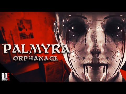 PALMYRA ORPHANAGE || NEW Paranormal Horror Game 2019 | Full Playthrough