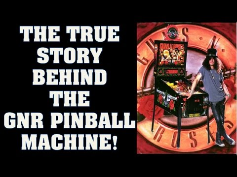 Guns N' Roses: The True Story Behind the GNR Pinball Machine! Lawsuits & Ain't Going Down!