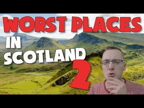 The 10 WORST Places in SCOTLAND!!! (Part 2)