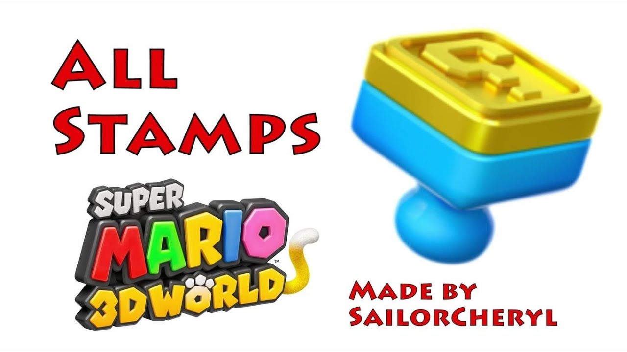 ALL STAMPS - Super Mario 3D World - YouTube