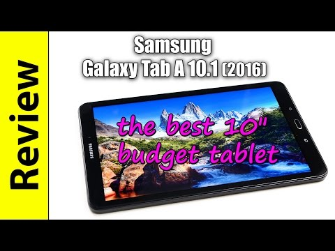 Samsung Galaxy Tab A 10.1 (2016) Review | the best 10