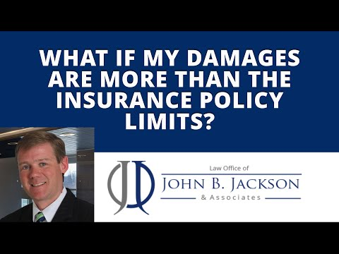 What if my damages are more than the insurance policy limits?