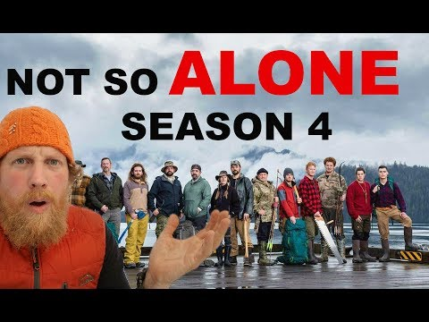 Not So Alone Season 4 First Impression (History'S Alone Season 4) - YT