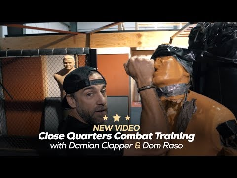 Close Quarters Combat Training With Damian Clapper & Dom Raso