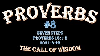 Proverbs #8 - Seven Steps