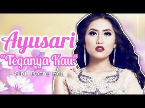 Ayusari - Teganya Kau (Rilis Lagu Terbaru) #newrelease