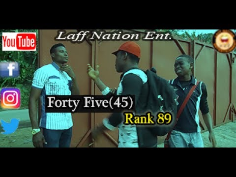 Laff Nation Ent._Rank 89_Forty Five(45)