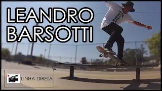 Linha Direta - Leandro Barsotti