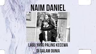 Naim Daniel - Lagu Yang Paling Kecewa Di Dalam Dunia (Jemson Cover)