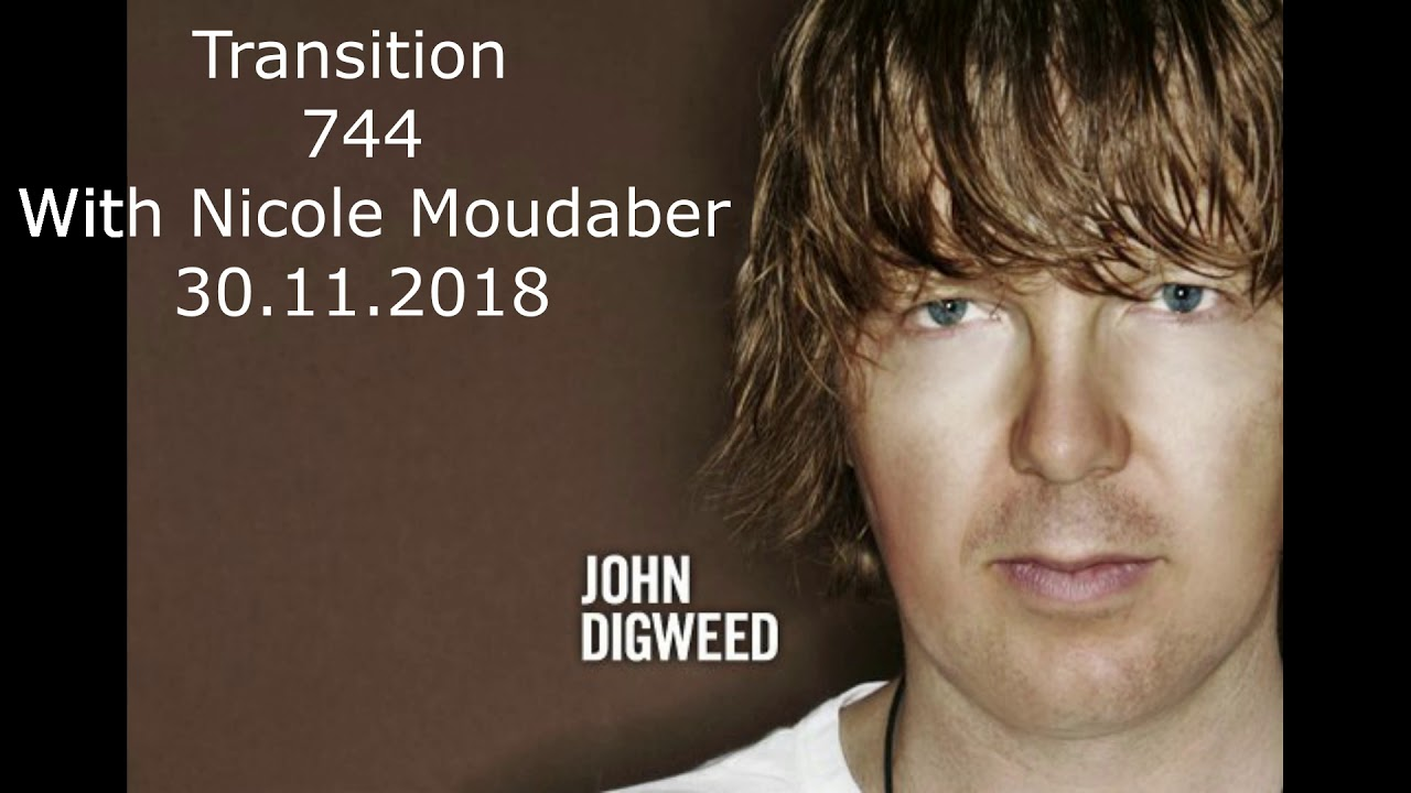 John Digweed  - Transitions 744 b2b Nicole Moudaber