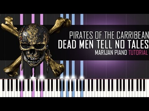How To Play: Pirates Of The Caribbean - Dead Men Tell No Tales   Piano Tutorial