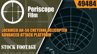 LOCKHEED AH-56 CHEYENNE HELIKOPTER GEAVANCEERDE AANVAL PLATFORM PROMOTIONAL FILM 49484