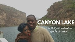 Canyon Lake|The Dolly Steamboat in Apache Junction |Arizona Beauty