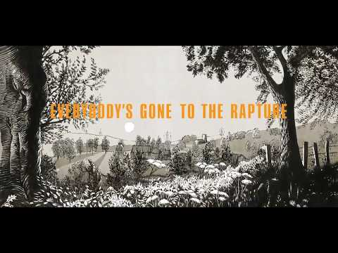 Everybody's Gone to the Rapture - Part 1 (No Commentary)