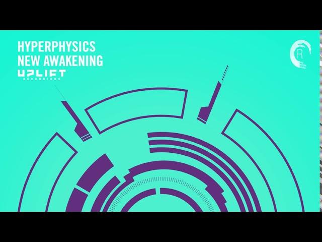HyperPhysics - New Awakening (Uplift Recordings) Extended