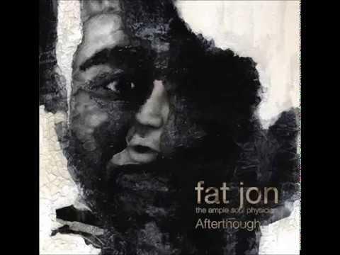 Fat Jon - Afterthought [Full Album]
