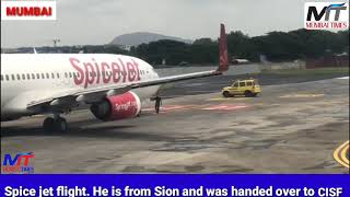 This mentally unsound man went on the Mumbai airport runway stopping this spice jet flight.