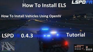 How To Install ELS and Vehicles Tutorial. Step For Step. LSPDFR 0.4.3.