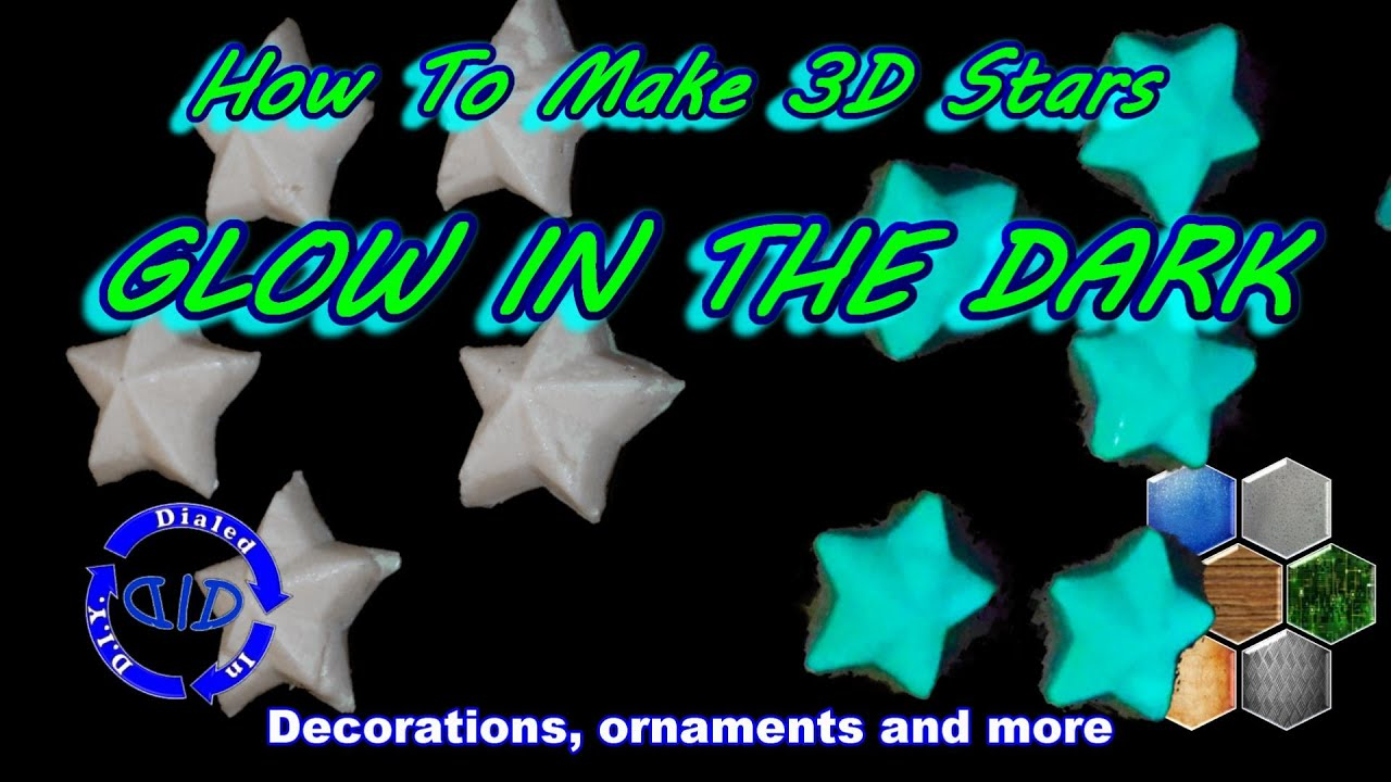 Make Glow In The Dark Stars in 3D - reusable & bright - solid glow stick
