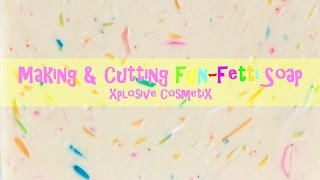 Making & Cutting Fun-fetti Soap