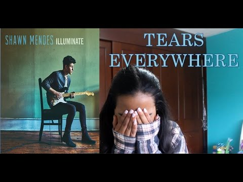 ILLUMINATE BY SHAWN MENDES (REACTION)