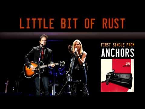 "Will Hoge, feat. Sheryl Crow - ""Little Bit of Rust"" (2017)"