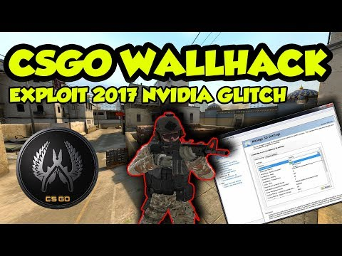 CS:GO WALLHACK (NVIDIA) EXPLOIT/BUG/GLITCH NEW 2017