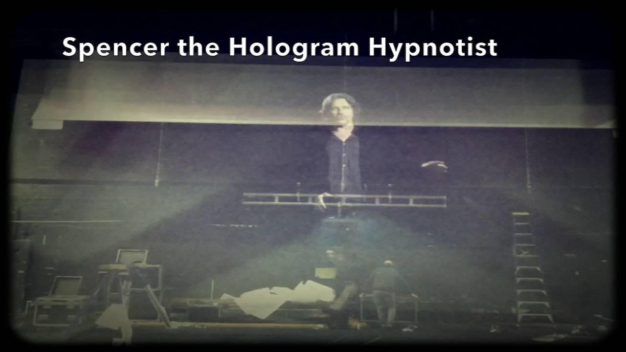 Spencer Hologram Hypnotist