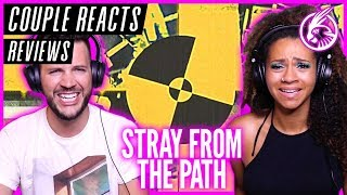 "COUPLE REACTS - Stray From The Path ""Kickback"" - REACTION / REVIEW"